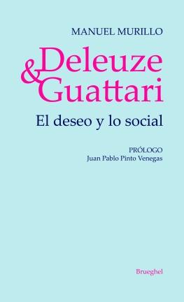 Deleuze y Guattari (final)